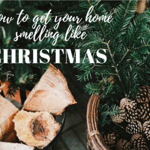 How to get your home smelling like Christmas Glamor Hippie